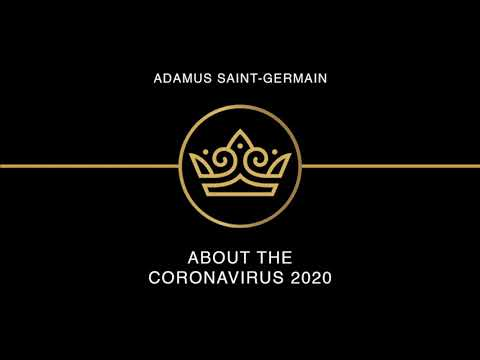 Adamus St. Germain - O koronaviru, perspektiva osvíceného mistra