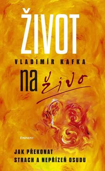 Kniha - Vladimír Kafka - Život naživo